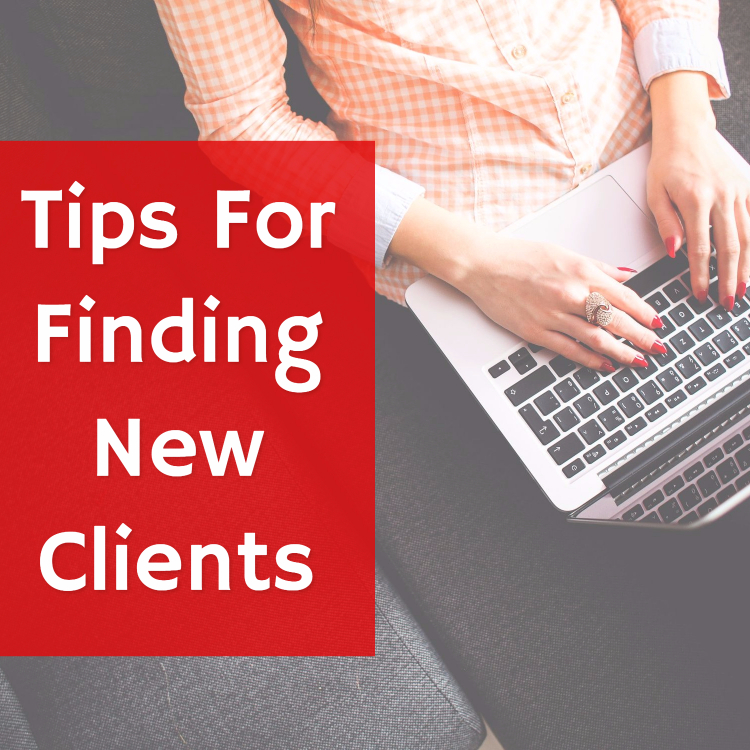 Tips For Freelancers: Finding New Clients (Ebook)